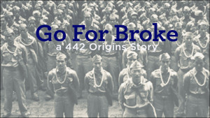 image of Go For Broke, A 442 Origins Story movie